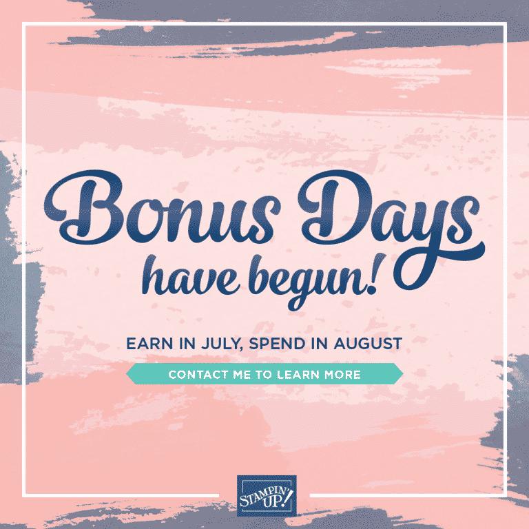 Stampin Up Bonus Days 2020 Reminder!
