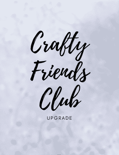 Crafty Friends Club Upgrade