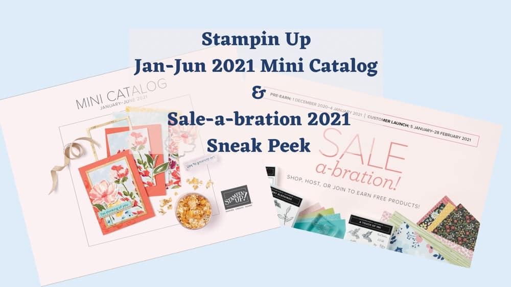 cover image showing the 2021 Stampin Up Mini Catalog and 2021 Sale-a-bration catalog covers