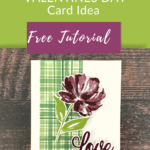 Valentines day card with Floral Gallery stamped image and 2021 Saleabration DSP