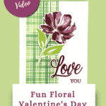 handmade Valentines Day card using the Fine Arts Floral products from Stampin' Ups 2021 mini catalog