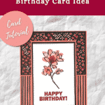 Birthday Card using Stampin Up Flower & Field DSP