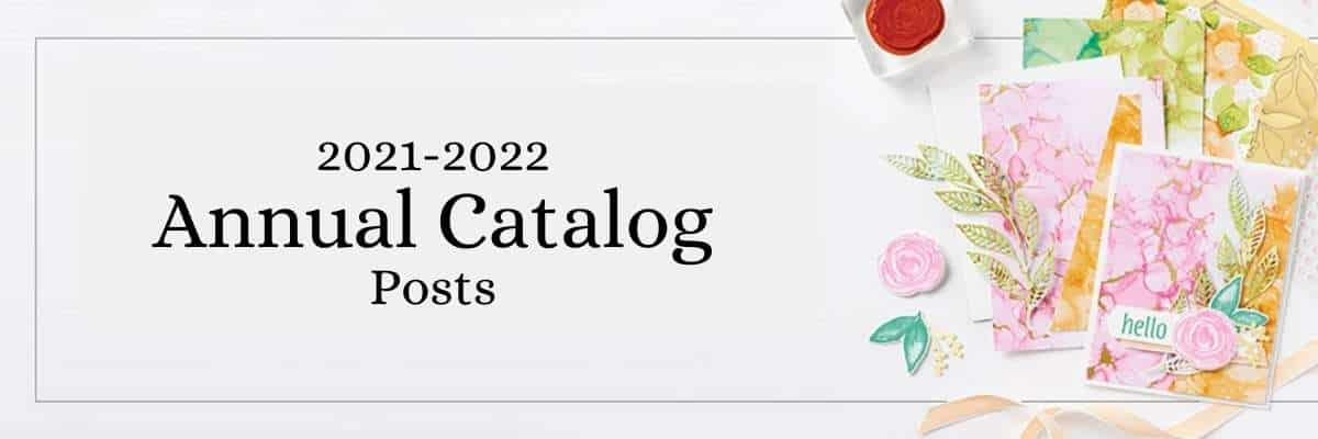 Photo showing products from the Stampin Up 2021 Annual Catalog